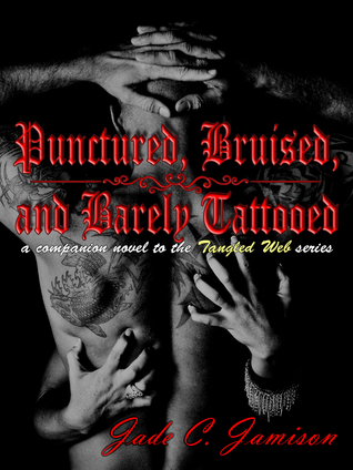 Punctured, Bruised, and Barely Tatto
