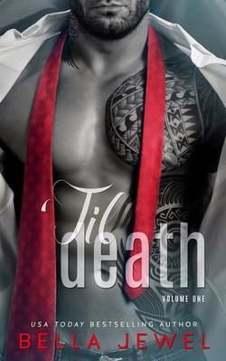 'Til Death by Bella Jewel