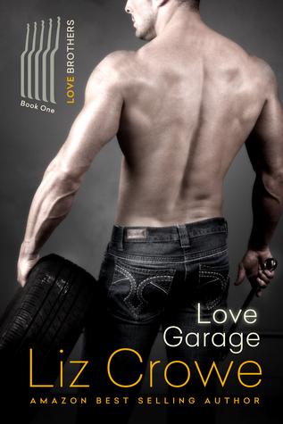 Love Garage by Liz Crowe