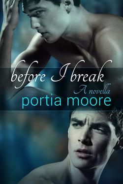 Before I Break by Portia Moore