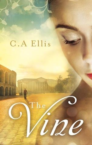 The Vine by C.A Ellis