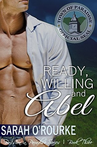 Ready, Willing and Abel by Sarah O'