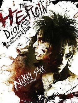 Heroin Diaries by Nikki Sixx