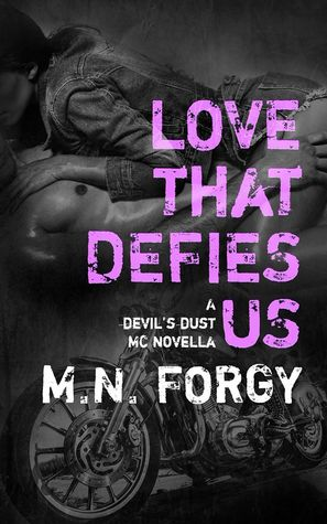 Love That Defies Us by M.N. Forgy