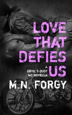 Love That Defies Us by M.N. Forgy