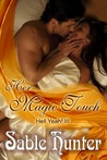 The Magic Touch by Sable Hunter