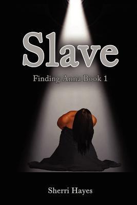 Slave by Sherri Hayes