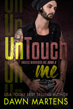 UnTouch Me by Dawn Martens