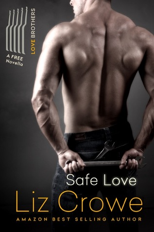 Safe Love by Liz Crowe