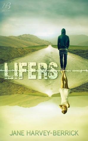 Lifers by Jane Harvey-Beriick