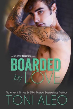 Boarded by Love by Toni Aleo