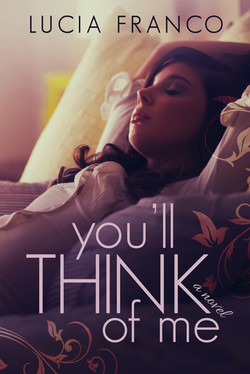 You'll Think of Me by Lucia Franco