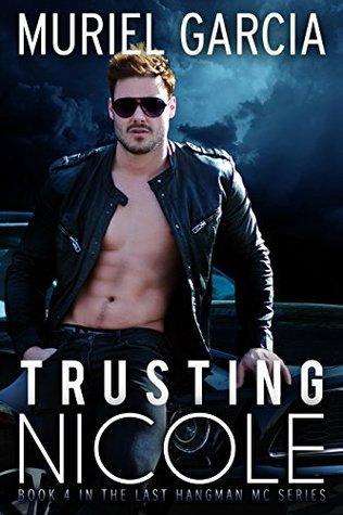Trusting Nicole by Muriel Garcia