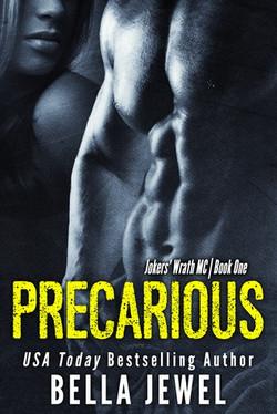 Precarious by Bella Jewel