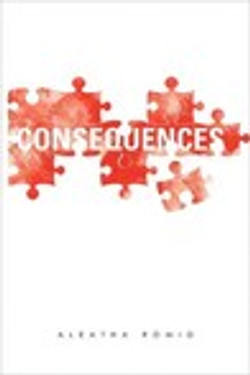 Consequences by Aleatha Romiga