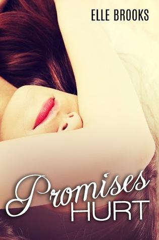 Promises Hurt by Elle Brooks