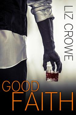 Good Faith by Liz Crowe.jpg
