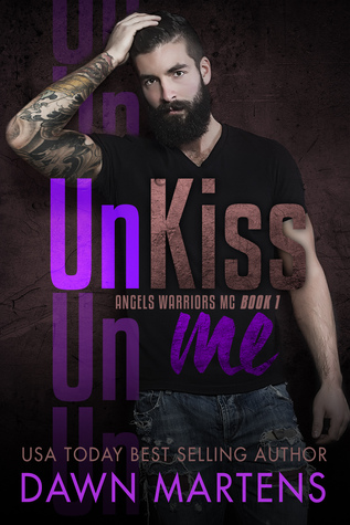 Unkiss Me by Dawn Martens