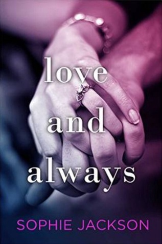 Love and Always by Sophie Jackson