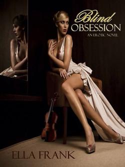 Blind Obsession by Ella Frank