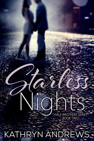 Starless Nights by Kathryn Andrews