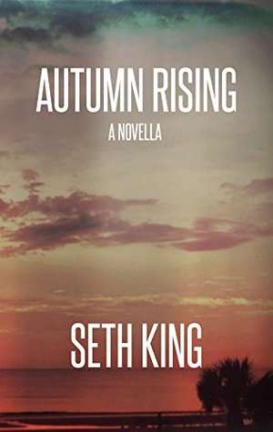 Autumn Rising by Seth King