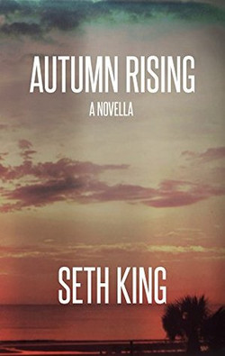Autumn Rising by Seth King