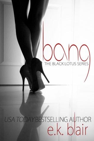 BANG by E.K Blair