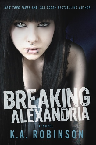 Breaking Alexandria by K.A Robinson