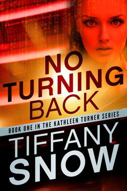 No Turning Back by Tiffany Snow