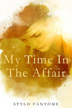 My Time In The Affair by Stylo Fanto