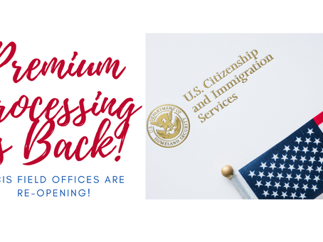 USCIS Resumes Premium Processing and Reopens Field Offices in Phases