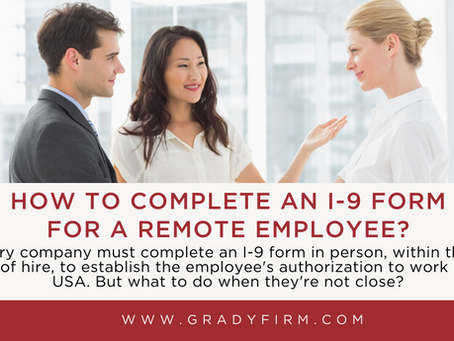 How Can I Complete an I-9 Form for a Remote Employee?