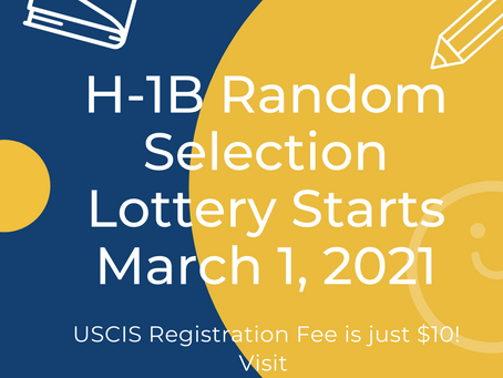 Good News for H-1B Applicants: Return to Lottery Random Selection for FY 2022 on March 1, 2021