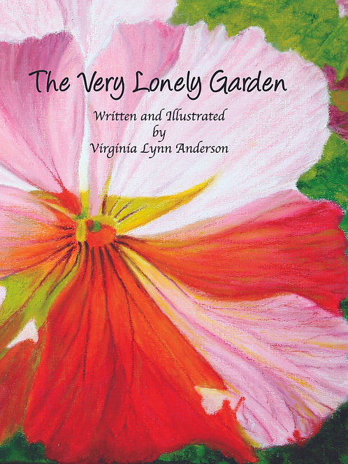 The Very Lonely Garden (hardcover)
