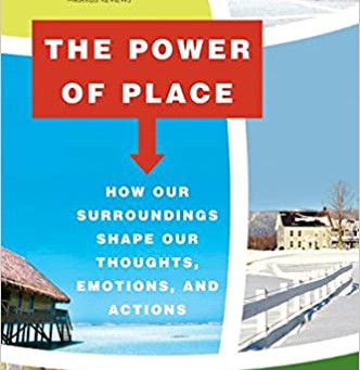 Book Reports: The Power of Place & House Thinking: Winifred Gallagher