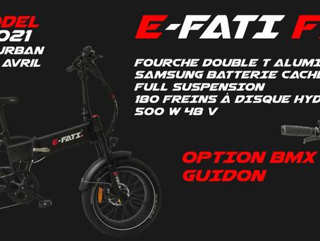 La gamme E-Fati 2021