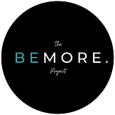The Be More Project