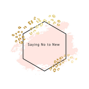 How I'm Saying No to New