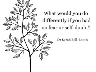 A life without fear or self-doubt