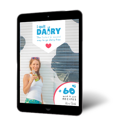 I Quit Dairy – The Easiest Way To Go Dairy-free (eBook)