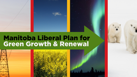 Manitoba Liberals Plan for Green Growth & Renewal