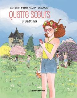 Quatre Soeurs, t3 Bettina