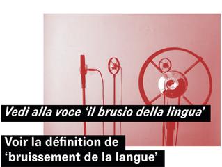 Vedi alla voce - Voir la définition de 'bruissement de la langue'