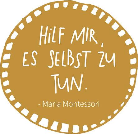 Hilf mir es selbst zu tun Maria Montessori