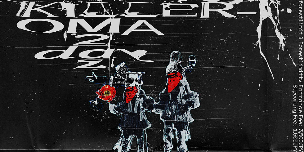 KILLER-OMA 2DAYZ -day2-