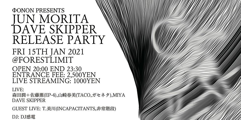 φonon presents JUN MORITA+DAVE SKIPPER RELEASE PARTY