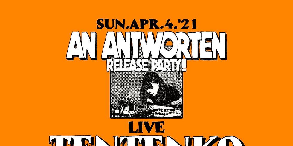 """AN ANTWORTEN RELEASE PARTY!!"