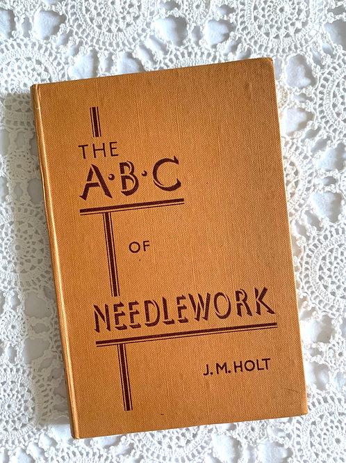 Vintage Book: The ABC of Needlework, J.M. Holt (1950)