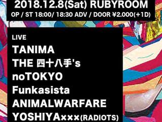 2018.12.8(Sat) noTOKYO @ 渋谷Ruby Room